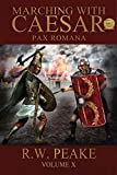 Marching With Caesar: Pax Romana