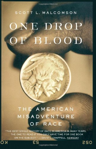 Download One Drop of Blood: The American Misadventure of Race pdf