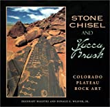 img - for Stone Chisel and Yucca Brush: Colorado Plateau Rock Art book / textbook / text book