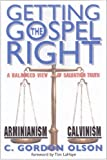 Getting the Gospel Right: A Balanced View of Spiritual Truth