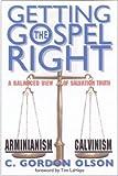 Getting the Gospel Right, C. Gordon Olson, 0962485063