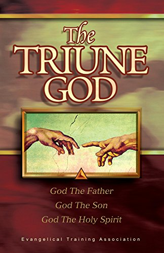 The Triune God: God the Father, God the Son, God the Holy Spirit ...