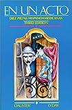 En un Acto : Diez Piezas Hispanoamericanas, Dauster, Frank and Lyday, Leon F., 0838418651
