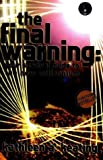 The Final Warning, Kathleen Keating, 0970859899
