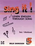Sing It! Learn English Through Song Vol. 5 9780079116932