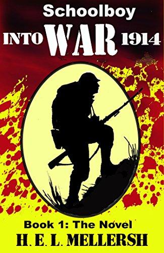 Schoolboy into war: Book 1: the Novel