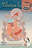 Tibetan Logic, Katherine Rogers, 1559393157