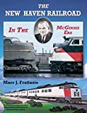 img - for New Haven Railroad in the McGinnis Era book / textbook / text book