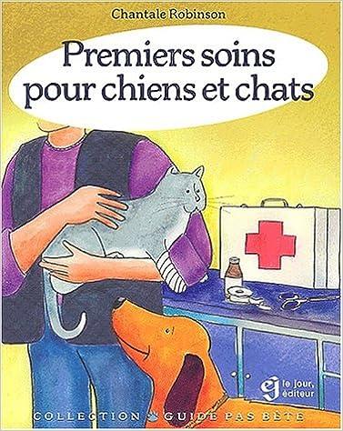 Livre Premiers soins pour chiens et chats pdf, epub
