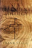 New Testament Theology, Stagg, Frank, 080541861X