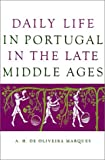 img - for Daily Life in Portugal in the Late Middle Ages book / textbook / text book
