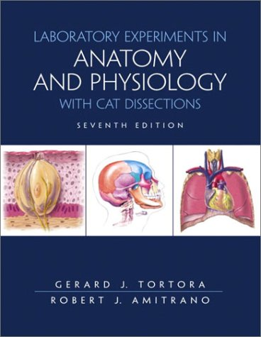 Laboratory Exercises in Anatomy and Physiology with Cat Dissections (7th Edition)
