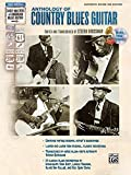 Anthology of Country Blues Guitar: Authentic Guitar Tab [With CD] (Stefan Grossmans Early Masters of American Blues Guitar)