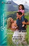 Millionaire Dad: Wife Needed, Natasha Oakley, 0373198442