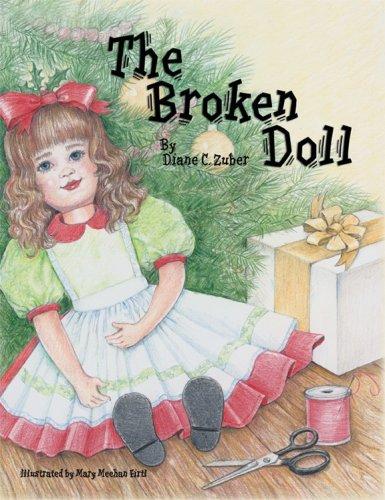 The Broken Doll (Mom's Choice Awards Recipient)