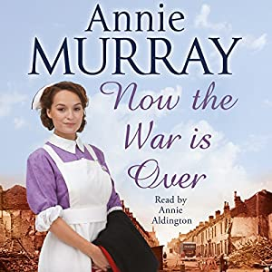 Now the War Is Over Audiobook