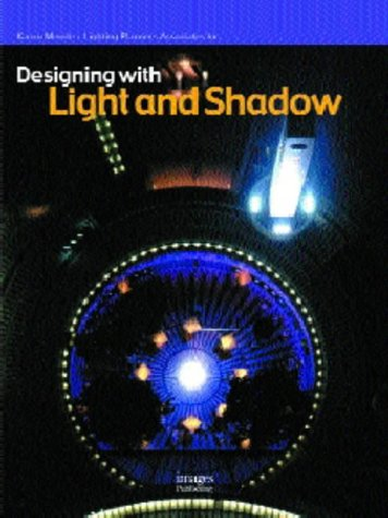 Designing with Light and Shadow
