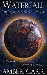 Waterfall (The Water Crisis Chronicles) (Volume 1)