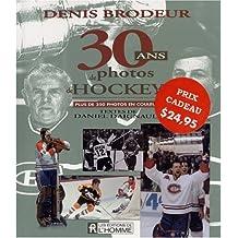 30 ans de photos de hockey