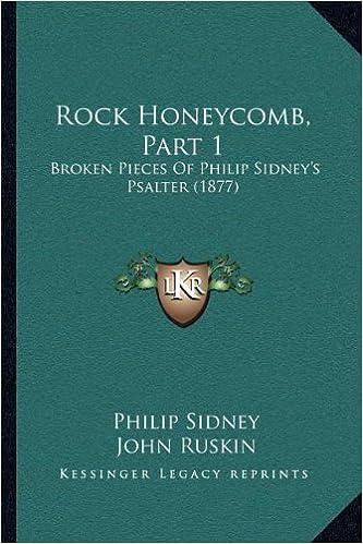 Rock Honeycomb, Part 1: Broken Pieces of Philip Sidney's Psalter (1877)