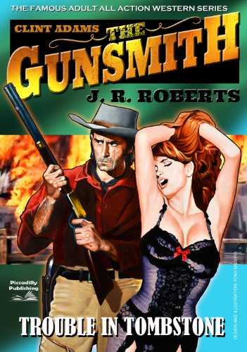 Giant Gunsmith 1: Trouble in Tombstone (Clint Adams,The Gunsmith)