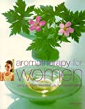 Aromatherapy for Women, Shirley Price, 184215916X