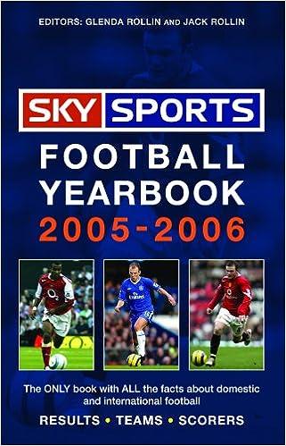 Sky Sports Football Yearbook 2005 2006 Amazon Co Uk Glenda Rollin Jack Rollin 9780755313846 Books