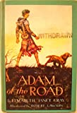 Adam of the Road (1943 John Newbery Medal Award Winner)