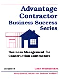 Business Management for Construction Contracting, Gene Fessenbecker, 1888198230