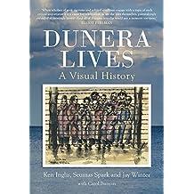 Dunera Lives: A Visual History