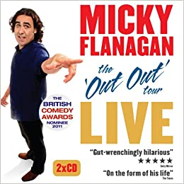 The Out Out Tour: Micky Flanagan: 9781908571151: Amazon
