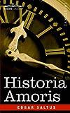 Historia Amoris, Edgar Saltus, 1596059184