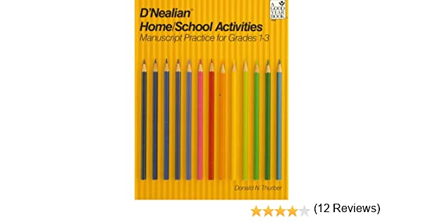 D'NEALIAN HANDWRITING HOME/SCHOOL ACTIVITIES, MANUSCRIPT, GRADES 1 ...
