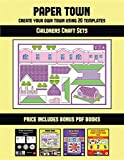 Childrens Craft Sets (Paper Town - Create Your Own Town Using 20 Templates): 20 full-color kindergarten cut and paste activity sheets designed to ... The price of this book includes 12 printa