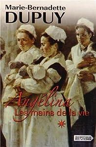 """Afficher """"Angelina n° 1<br /> Les mains de la vie T1 Volume 1"""""""