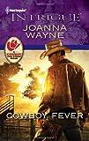 Cowboy Fever, Joanna Wayne, 037369556X