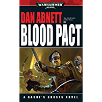 Blood Pact (Gaunt's Ghosts Book 13) (English Edition)