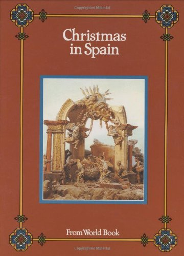 Christmas in Spain (Christmas Around the World) (Christmas Around the World from World Book)