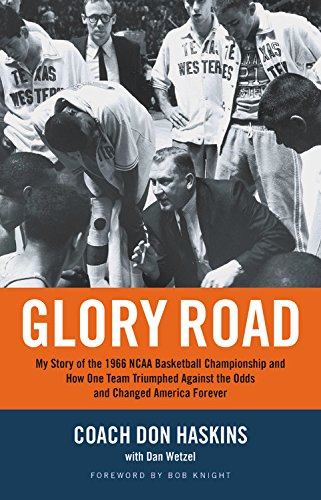Glory Road: My Story of the 1966 NCAA Basketball Championship and How One Team Triumphed Against the Odds and Changed America - Sports Stores Tx Paso El