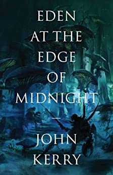 Eden at the Edge of Midnight (The Vara Volumes Book 1) by [Kerry, John]