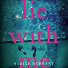 Lie with Me Audiobook by Sabine Durrant Narrated by Kirk Bage