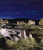 Ghost Towns of the American West, Mario Kaiser, 0810945088