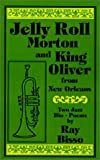Jelly Roll Morton and King Oliver, Ray Bisso, 0759608555
