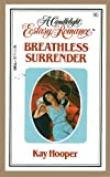 Breathless Surrender (A Candlelight Ecstasy Romance #90)