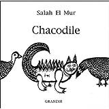 Chacodile. Edtion bilingue français-arabe