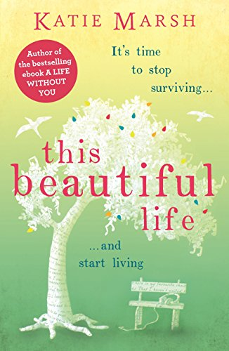 Download for free This Beautiful Life: a gripping and emotional page-turner about love, family and hope