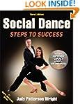 Social Dance-3rd Edition: Steps to Su...