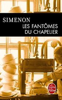 Les fantômes du chapelier, Simenon, Georges