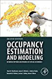Occupancy Estimation and Modeling, Second Edition: Inferring Patterns and Dynamics of Species Occurrence