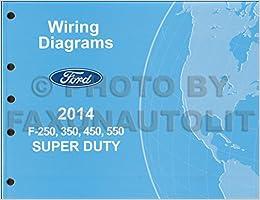 2014 Ford F-250 thru 550 Super Duty Wiring Diagram Manual Original  Ford F Wiring Diagram on 2013 ford f350 wiring diagram, 2014 gmc sierra wiring diagram, 2014 dodge ram 3500 wiring diagram, 1981 ford f 350 wiring diagram, 2014 dodge 2500 wiring diagram, f250 wiring diagram,
